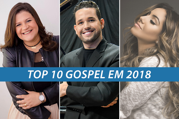 As dez músicas gospel mais tocadas nas rádios em 2018 (Arte: Pleno.News)