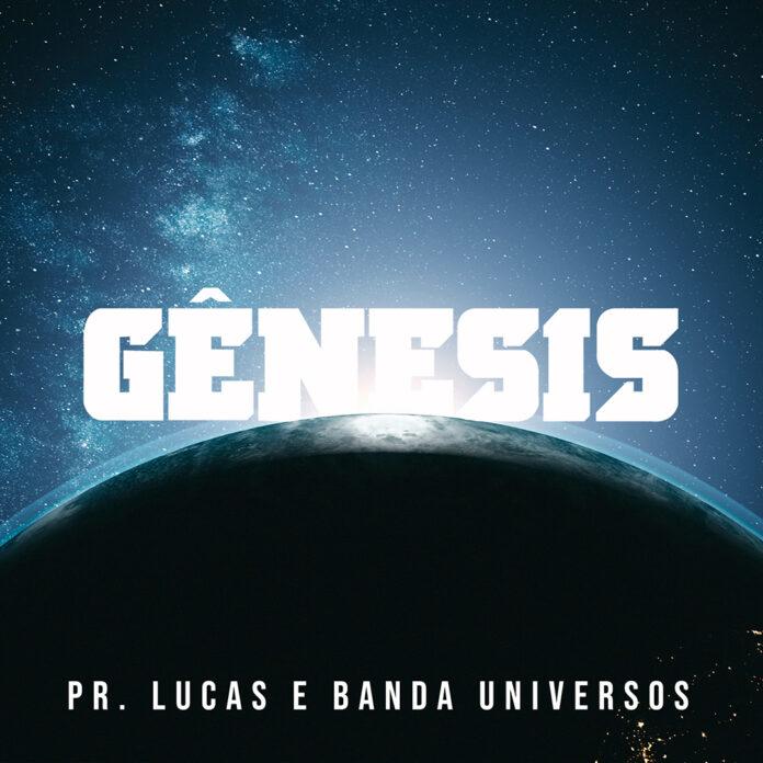 Pr. Lucas e Banda Universos lançam single