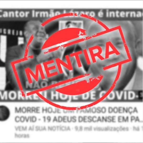Notícia falsa sobre o cantor Irmão Lázaro se espalhou pela internet Foto: Reprodução